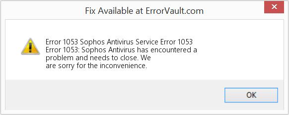 Sophos Error 1053
