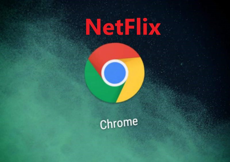 Netflix Error Google Chrome