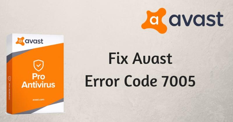 Avast Error 7005