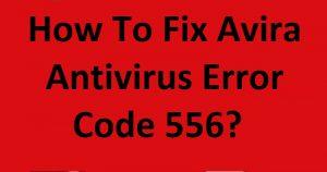 Avira Antivirus Error Code 556