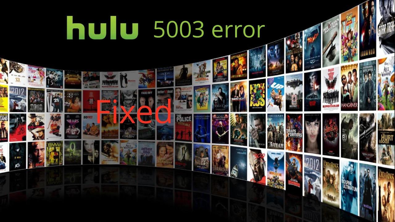 Hulu error 5003