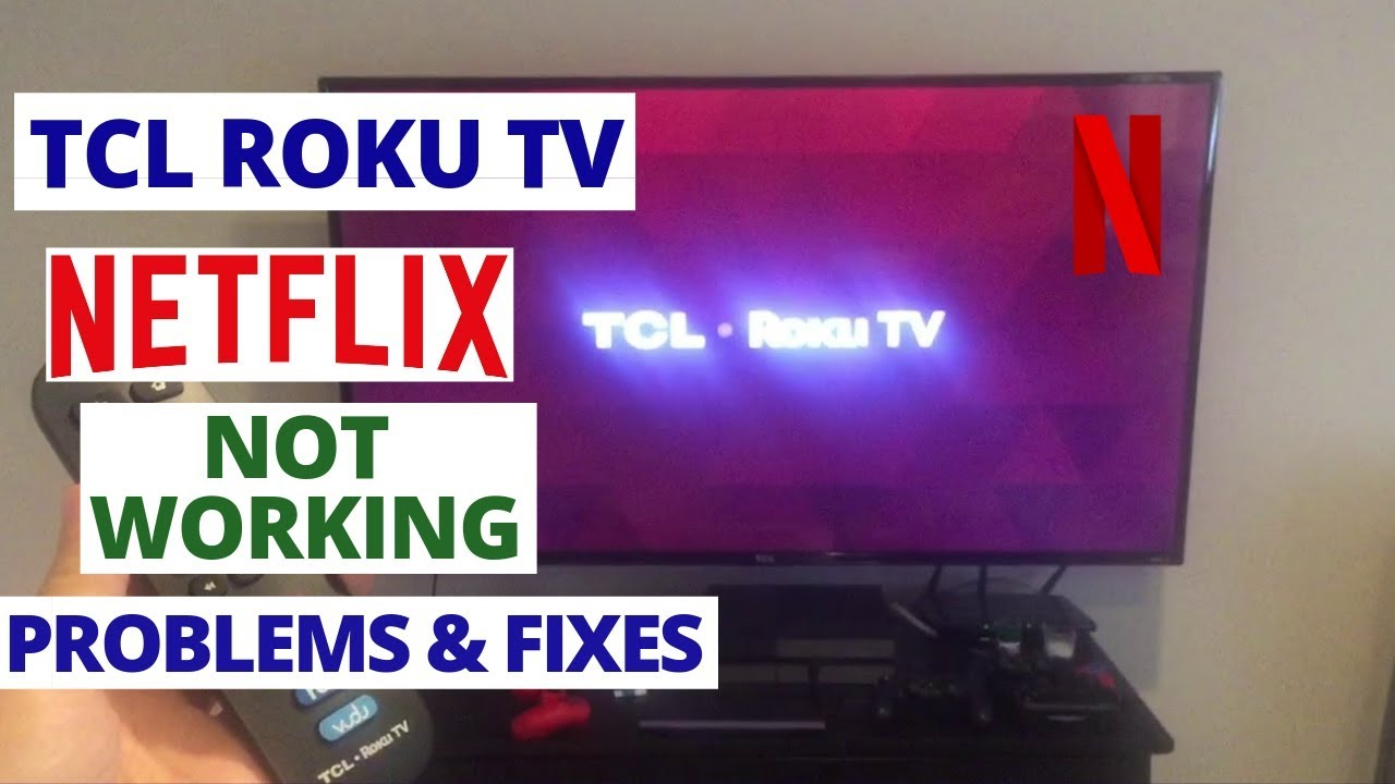 TCL smart TV Netflix not working