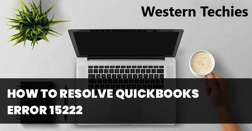 QuickBooks Error 15222
