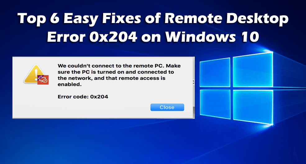 Remote Desktop Error Code 0x204