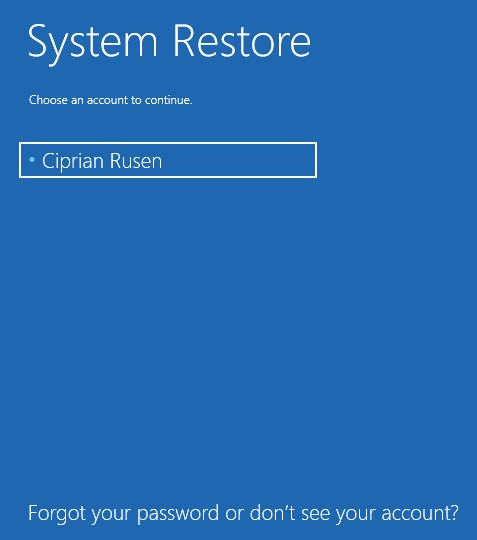 System Restore Not Accepting Password