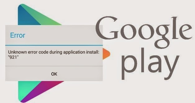 Google Play Store Error 921