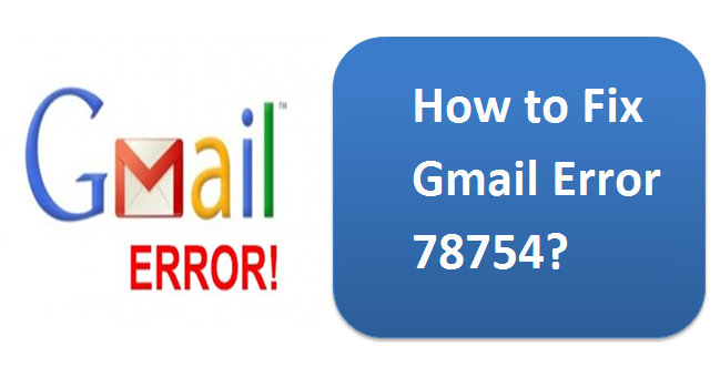Outlook error gmail 78754
