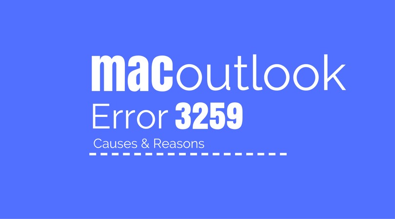 Error code 3259 Outlook for Mac
