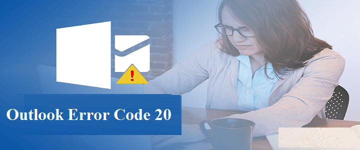 Outlook error code 20