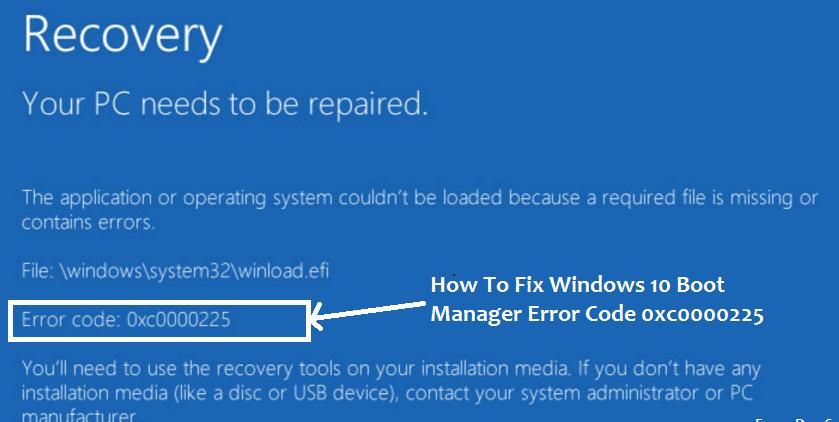 Windows 10 Error Code 0xc0000225