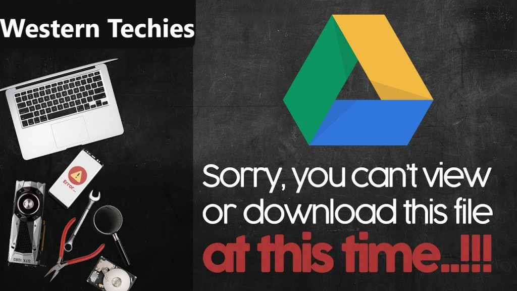 Download Problems with Google Drive