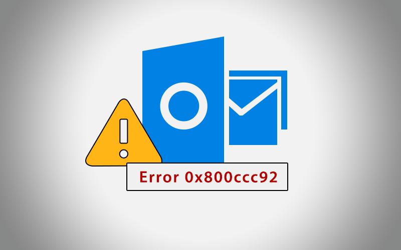 Outlook error 0x800ccc92