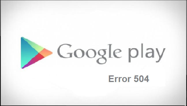 Google play install error 504