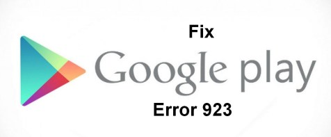 Google play error 923