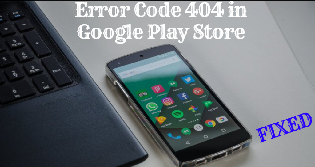 Google play games error 404
