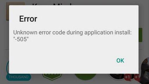 Google play error 505