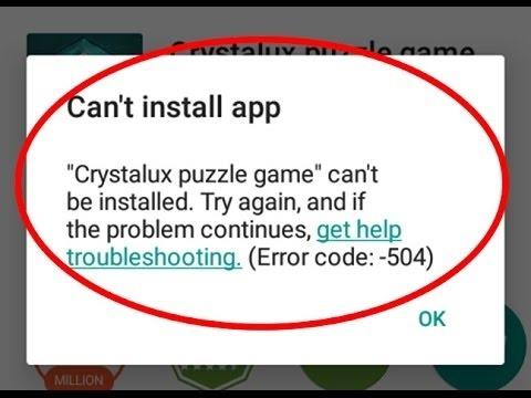 Google play install error 504