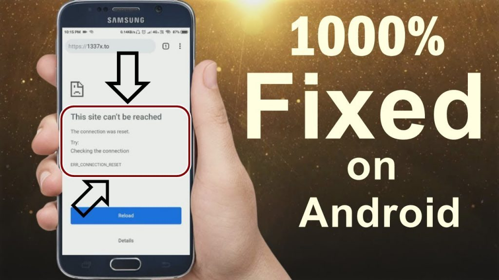 err_connection_reset on android