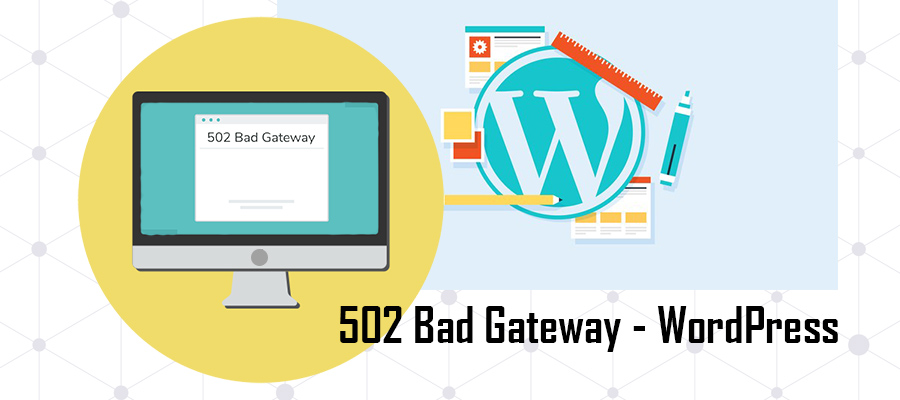 502 Bad gateway Wordpress