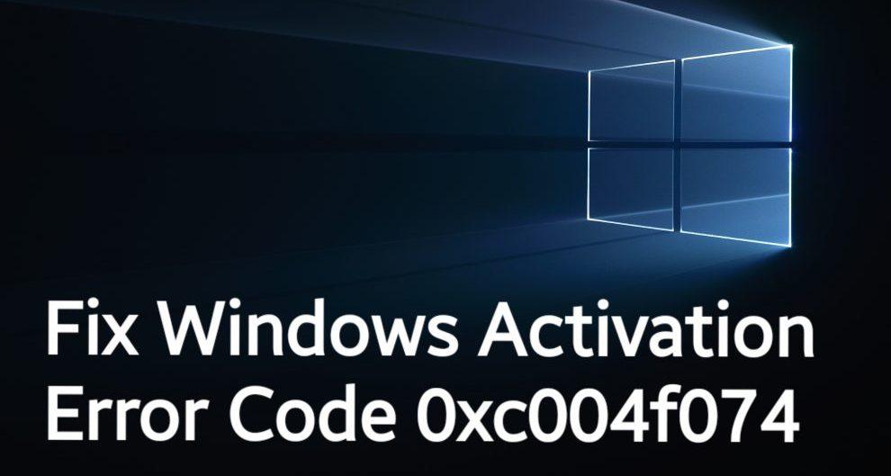 Windows Error Code 0xc004f074