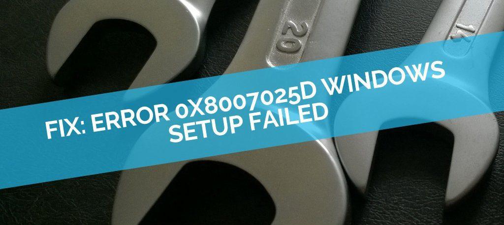 Error 0x8007025d