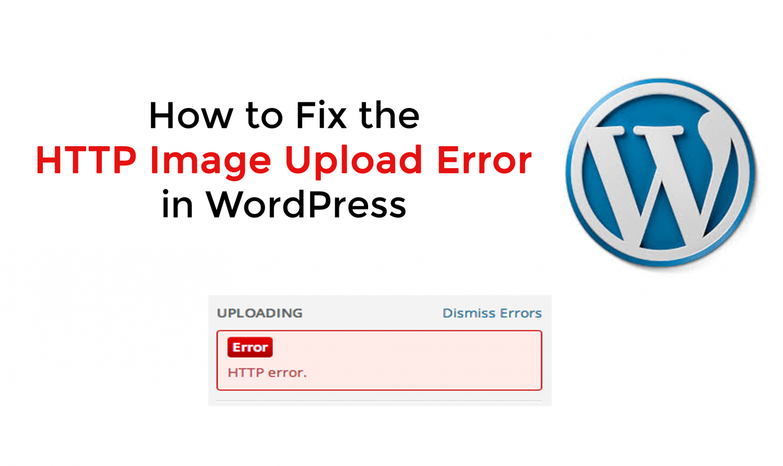 http error Wordpress image upload