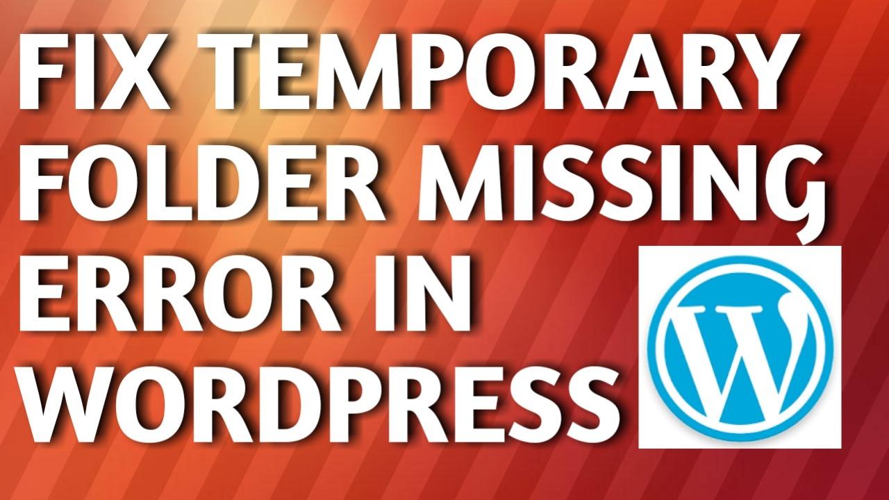 Wordpress missing a temporary folder